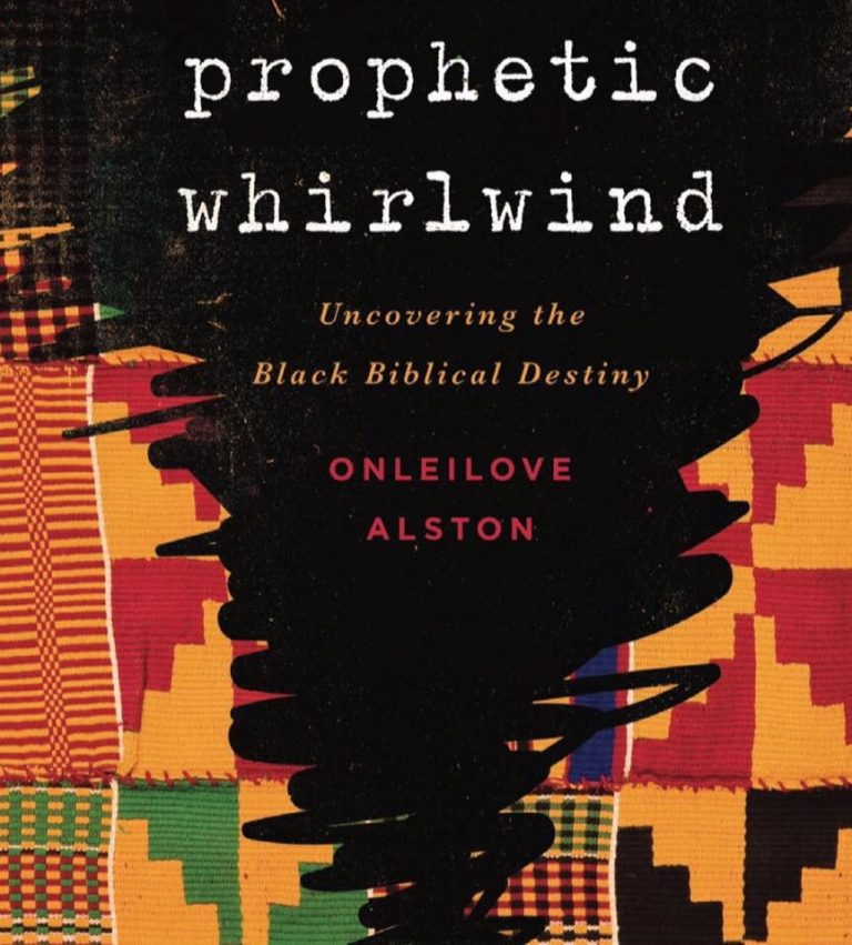 Prophetic Whirlwind – Uncovering the Black Biblical Destiny
